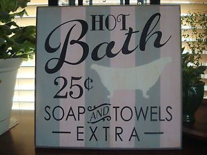Hot Bath Soap Towels Extra Victorian Vintage Bath Tub Chic Prim Wood Plaque Sign