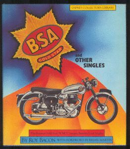 BSA Gold Star and Other Singles B s A 1982 HC Book
