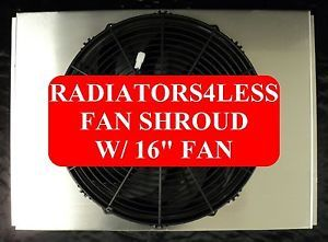 "New All Aluminum Radiator Fan Shroud w 16"" Fan 63 64 65 66 Chevy Truck"