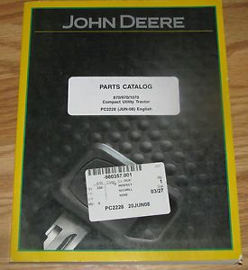 John Deere 1070 970 870 Compact Utility Tractor Parts Catalog Manual PC2228 JD