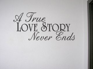 A True Love Story Never Ends Vinyl Wall Quote Decal Home Decor Art Quotes Saying
