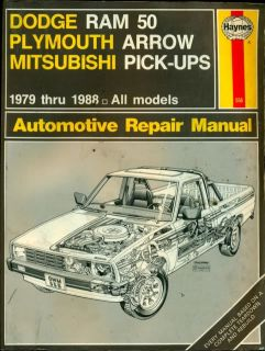 1979 1988 Dodge RAM Truck Plymouth Arrow Mitsubishi Truck Repair Manual