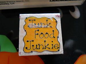 Rubber Stamp Saying Phrase Quote Verse Junk Food Junkie Line Dot Design Writing
