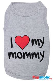 Pet Dog Clothes T Shirt ★ I Love My Mommy ★ XXS XS s M L XL