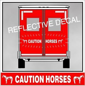 Caution Horses Decal Reflective for American Paint Horse Trailer in White 129