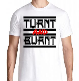 Turnt and Burnt Drake jayz Kid Ink ASAP Rocky Ferg Trap Hip Hop Rap T Shirt