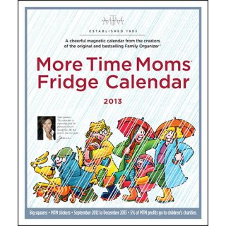 More Time Moms Fridge 2013 Magnetic Mount Wall Calendar