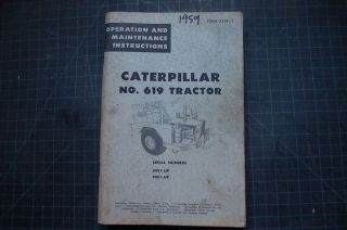 Cat Caterpillar 619 Scraper Operation Operator Maintenance Manual 1959 Guide