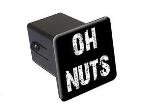 "Oh Nuts Funny 2"" Tow Trailer Hitch Cover Plug Insert"