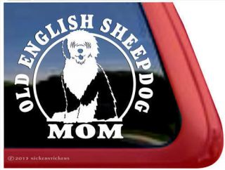 Old English Sheepdog Mom High Quality Vinyl Window Auto Decal Sticker