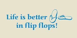 Life Is Better in Flip Flops Wall Quote Words Verses Decals Lettering on Sale