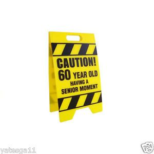 50 Year Old Having A Senior Moment Caution Sign Over The Hill Gag Gift Joke