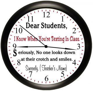 "School Teacher Personalized Wall Clock ""I Know When You're Texting"" Gift Idea"