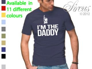 Mens 'I'M The Daddy' Fathers Day Gift Funny Designer Tshirt s 3XLSIZES Maternity
