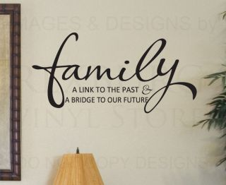 Wall Decal Sticker Quote Vinyl Art Lettering Family Bridge to Our Future F71