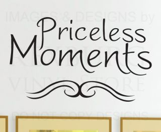Wall Decal Quote Vinyl Sticker Art Lettering Priceless Moments Family Love F38