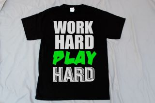 Work Hard Play Hard Wiz Khalifa EDC Party Rap Hip Hop Club Dance Tee T Shirts