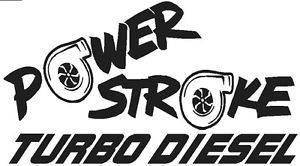 Powerstroke Turbo Diesel Vinyl Decal Sticker Ford 4x4 Mud Truck Fumes Stacks