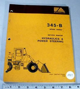 Fiat Allis Service Manual 345B Wheel Loader Hydraulics Power Steering