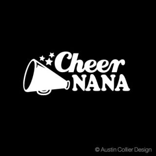 Cheer Nana Vinyl Decal Car Window Sticker Cheerleader