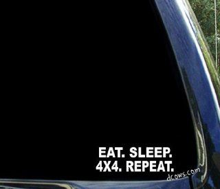eat sleep 4x4 repeat ~ funny dodge chevy ford lifted mud decal / sticker