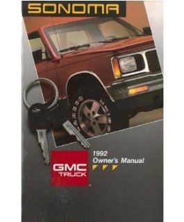 1992 GMC Sonoma Owners Manual User Guide Reference Operator Book Fuses Fluids Automotive