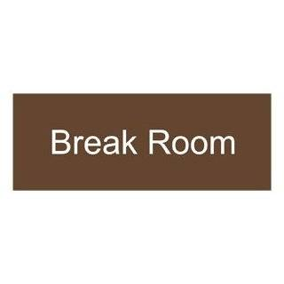 Break Room White on Brown Engraved Sign EGRE 266 WHTonBrown Wayfinding