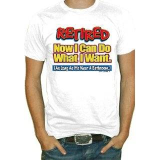 Retired Near A Bathroom T Shirt (White) #295 (Mens Medium) Clothing